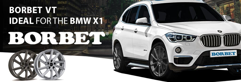 Borbet VT especially for BMW X1