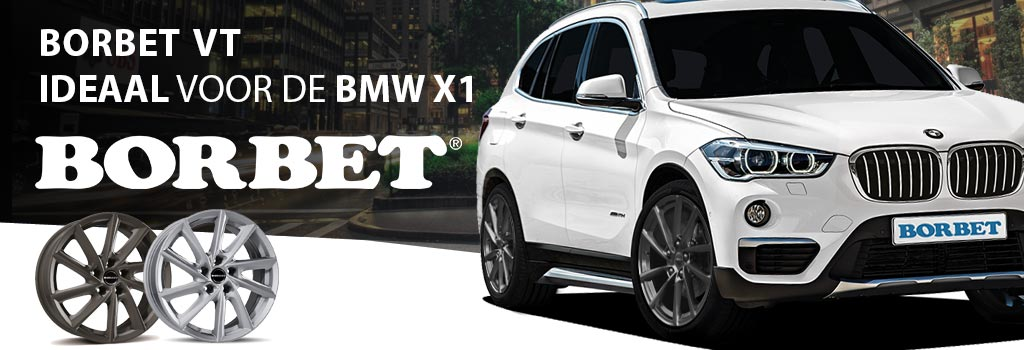 Borbet VT speciaal voor BMW X1 wagens